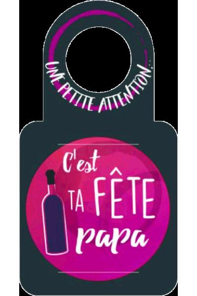 """Anti-gouttes + carte message au goulot """"C'est ta fête papa"""""""