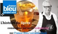 L'histoire du Spritz sur France Bleu par notre sommelier